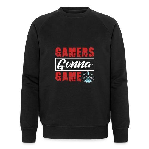 Gamers Gonna Game - Männer Bio-Sweatshirt von Stanley & Stella