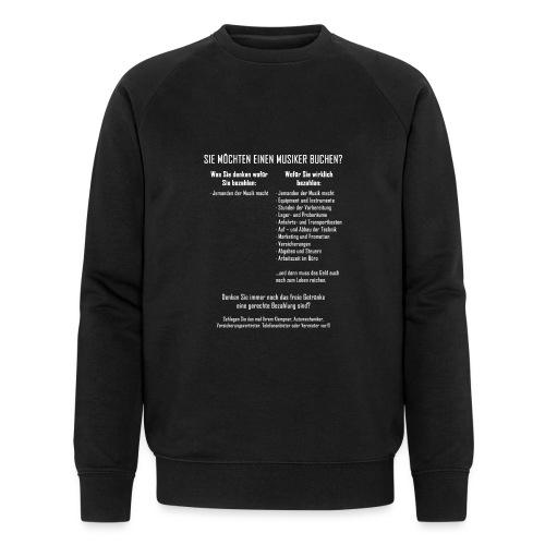 Musiker buchen - Männer Bio-Sweatshirt von Stanley & Stella
