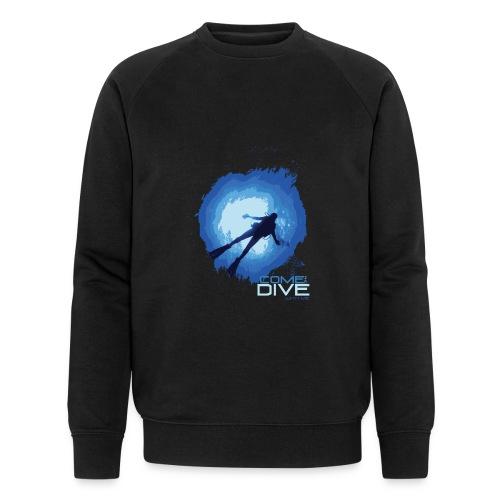 Come and dive with me - Ekologiczna bluza męska