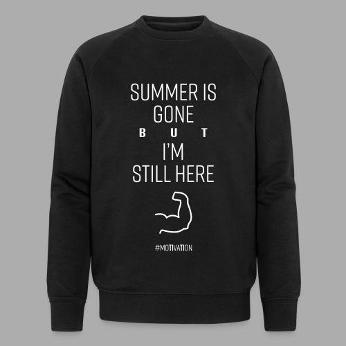 SUMMER IS GONE but I'M STILL HERE - Men's Organic Sweatshirt by Stanley & Stella