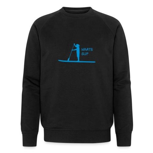 What's SUP - Männer Bio-Sweatshirt