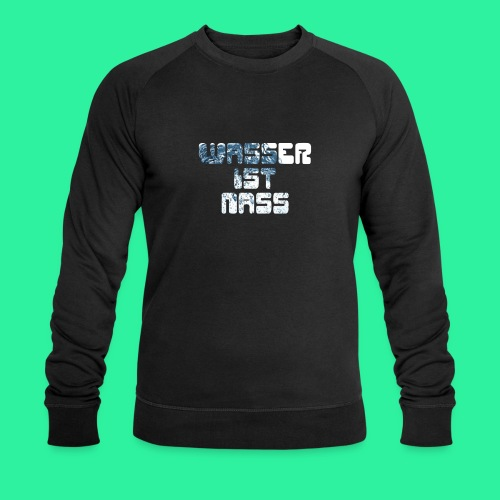 WASSER - Männer Bio-Sweatshirt von Stanley & Stella