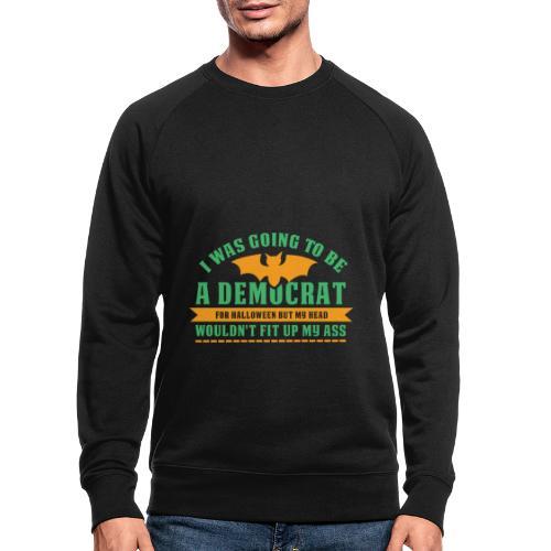 Ich wollte ein Demokrat zu Halloween sein - Männer Bio-Sweatshirt