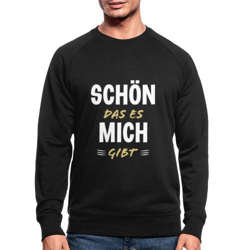 Lustige Sprüche Cooler Spruch Geschenkidee Party - Männer Bio-Sweatshirt