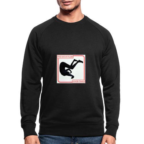 Good Times - Design 1 - Men's Organic Sweatshirt