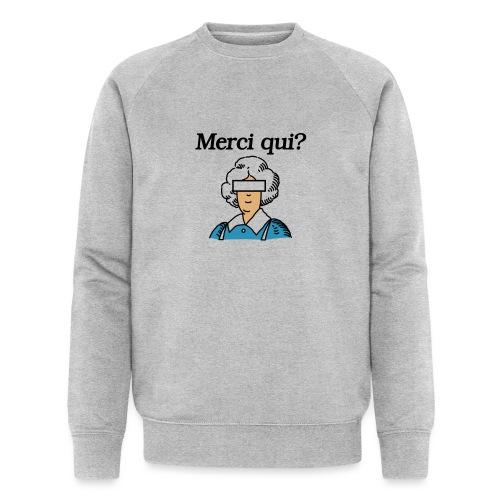 Merci qui - Sweat-shirt bio
