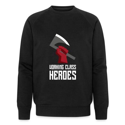 WORKING CLASS HEROES - Men's Organic Sweatshirt by Stanley & Stella