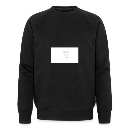 fresh wie ne cola - Männer Bio-Sweatshirt
