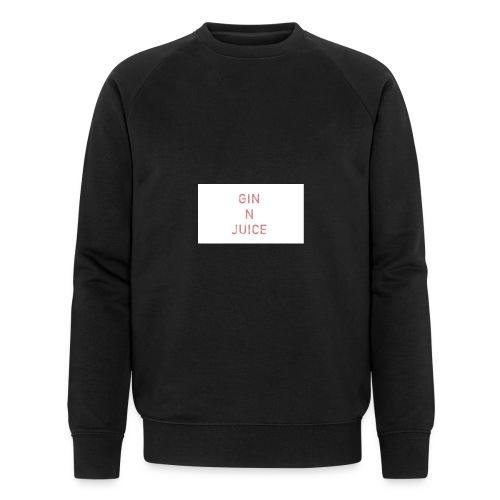Gin n juice geschenk geschenkidee - Männer Bio-Sweatshirt