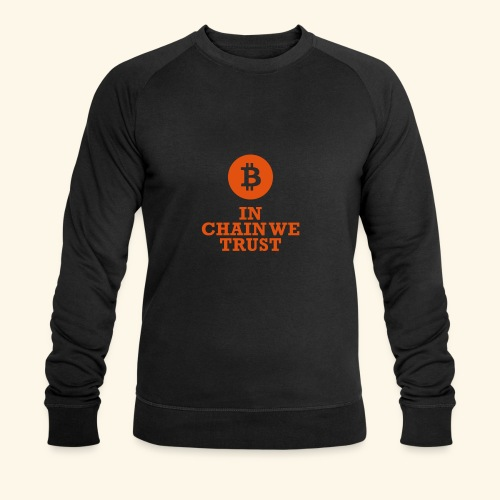 Bitcoin: In chain we trust - Männer Bio-Sweatshirt von Stanley & Stella