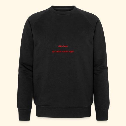 Good bye and thank you - Men's Organic Sweatshirt