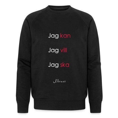 Jag kan jag vill jag ska - Men's Organic Sweatshirt