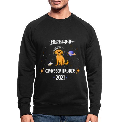Großer Bruder 2021 Astronauten Hund Planeten - Männer Bio-Sweatshirt