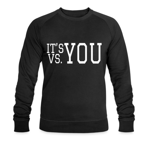 You vs You - Men's Organic Sweatshirt by Stanley & Stella