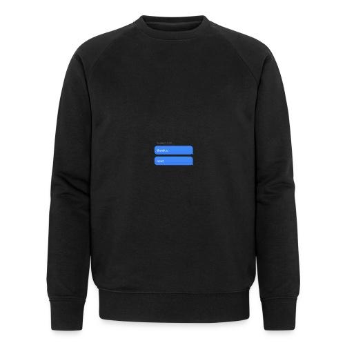 Thank u, next - Mannen bio sweatshirt van Stanley & Stella