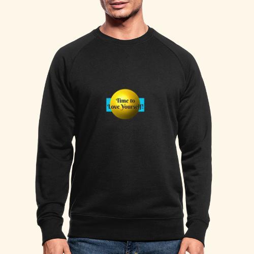 Time to Love Yourself - Männer Bio-Sweatshirt