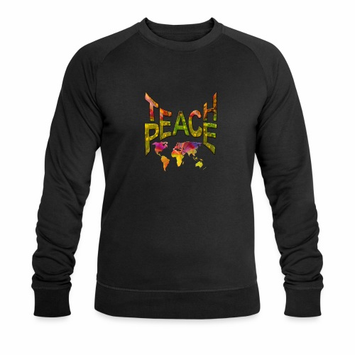 Teach Peace - Men's Organic Sweatshirt by Stanley & Stella