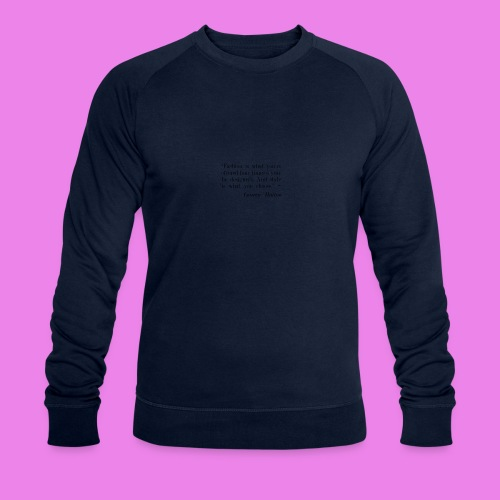 Fashion is what youre offered four times a year by - Men's Organic Sweatshirt