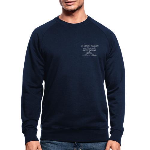 In meinen Träumen - Pferde und Reiten - Männer Bio-Sweatshirt von Stanley & Stella