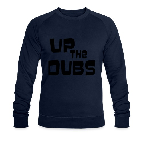UP the DUBS - Men's Organic Sweatshirt by Stanley & Stella