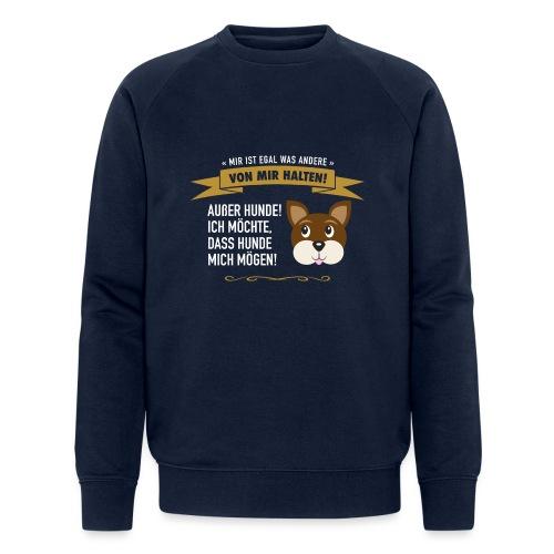 Hauptsache Hundeliebe! - Männer Bio-Sweatshirt von Stanley & Stella
