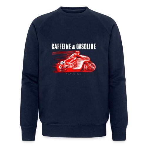 Caffeine & Gasoline white text - Men's Organic Sweatshirt