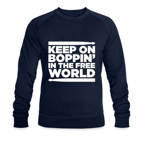 Keep on Boppin' - Men's Organic Sweatshirt by Stanley & Stella
