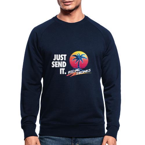 Just Send It @ RollingDrones - Men's Organic Sweatshirt