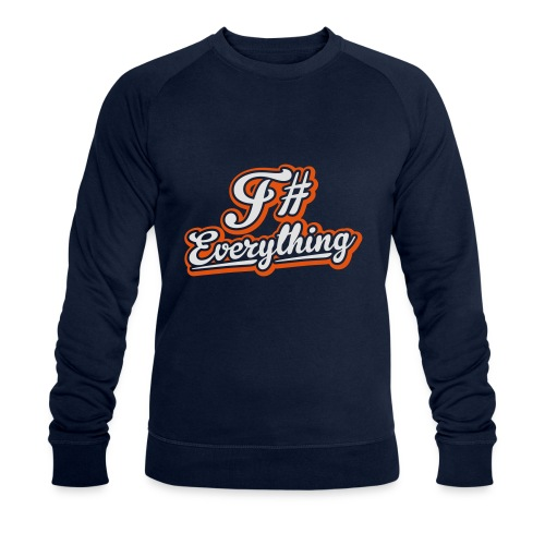 F# Everything - Men's Organic Sweatshirt