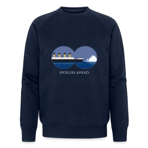 Spoilers ahead. - Männer Bio-Sweatshirt von Stanley & Stella