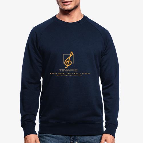 Where Words fails Music speaks!!! - Økologisk sweatshirt til herrer