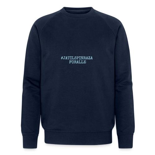 #jatilspinrazaforalle - lysblå - Økologisk sweatshirt for menn