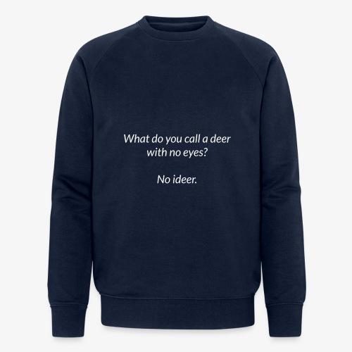 Deer With No Eyes - Men's Organic Sweatshirt by Stanley & Stella