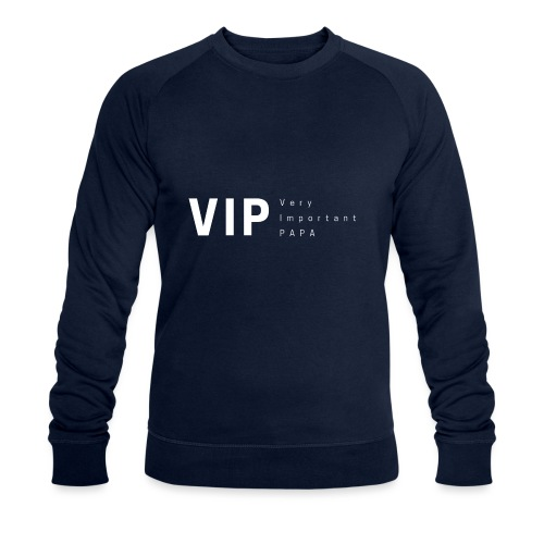 VIP: Very Important Papa - Sweat-shirt bio Stanley & Stella Homme