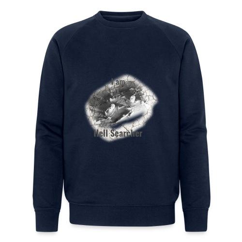I am Hell Searcher, T-Shirt Women - Men's Organic Sweatshirt by Stanley & Stella
