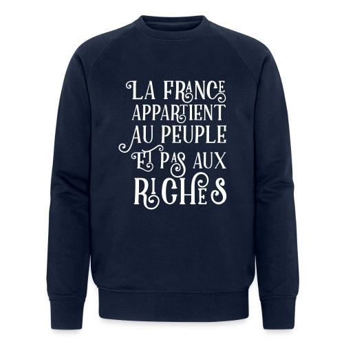 La france appartient au peuple et pas aux riches - Sweat-shirt bio Stanley & Stella Homme