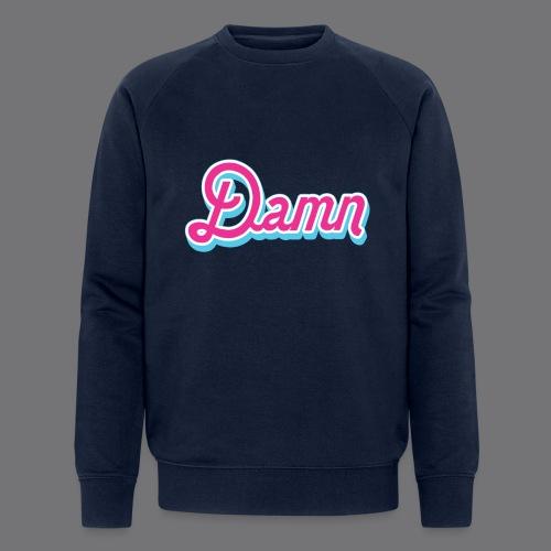 DAMN Tee Shirts - Men's Organic Sweatshirt by Stanley & Stella