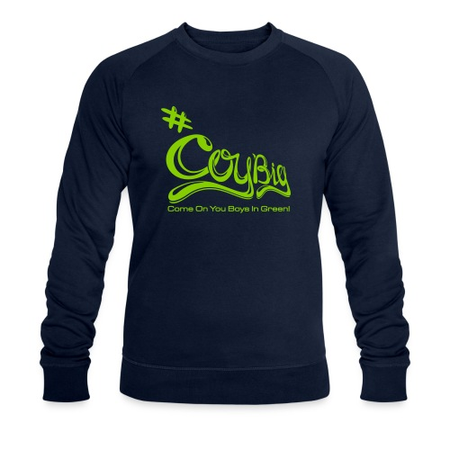 COYBIG - Come on you boys in green - Men's Organic Sweatshirt by Stanley & Stella