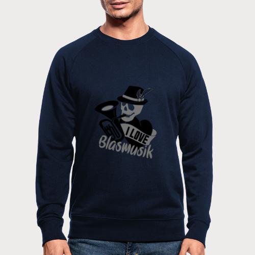 I love Blasmusik - Männer Bio-Sweatshirt