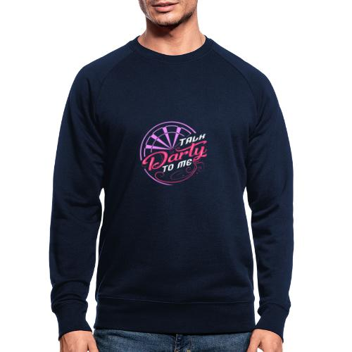 Talk Darty To Me Tee Design gift idea - Men's Organic Sweatshirt