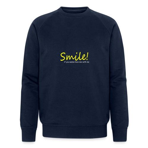 Smile for Sex - Männer Bio-Sweatshirt von Stanley & Stella