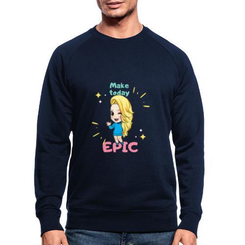 make today epic - Ekologisk sweatshirt herr