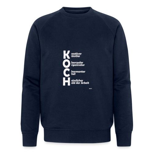 Was macht einen Koch aus? (Premium Shirt) - Männer Bio-Sweatshirt