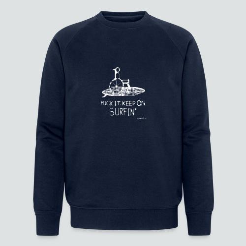keep on Surfin png - Männer Bio-Sweatshirt