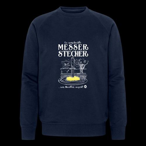 Messerstecher - Männer Bio-Sweatshirt