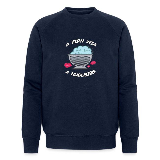 Vorschau: A Hirn wia a Nudlsieb - Männer Bio-Sweatshirt von Stanley & Stella