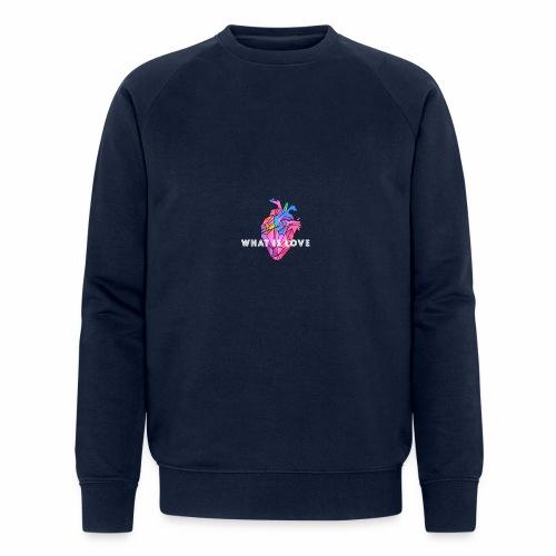 WHAT IS LOVE - Økologisk sweatshirt for menn fra Stanley & Stella