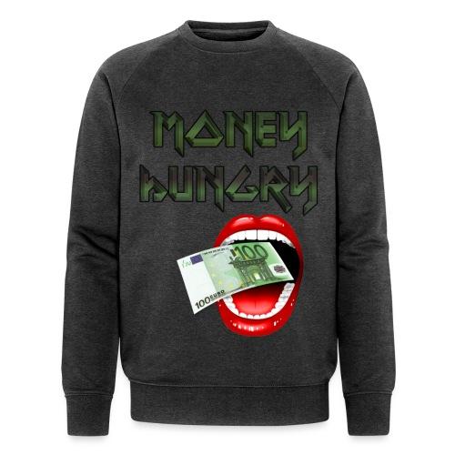 MONEY HUNGRY - Mannen bio sweatshirt van Stanley & Stella