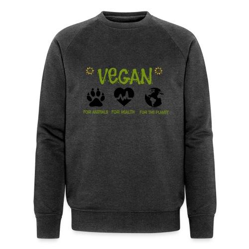 Vegan for animals, health and the environment. - Men's Organic Sweatshirt by Stanley & Stella