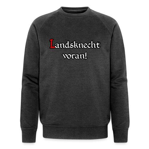 Landsknecht voran! - Männer Bio-Sweatshirt von Stanley & Stella